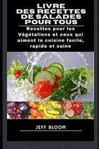Livre des Recettes de salades pour Tous