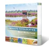 De mooiste fotolocaties 5 -   West-Nederland: Noord-Holland, Zuid-Holland en Utrecht