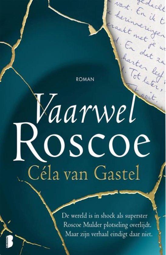 Vaarwel Roscoe - Céla van Gastel (maart 2021)