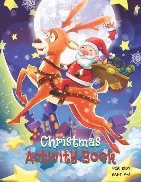 Christmas activity book for kids ages 4 - 8: Christmas Activity Book for Kids Ages 4-8