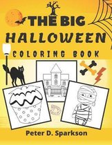 The Big Halloween Coloring Book For Kids, Toddlers, Colouring For Boys And Girls Autumn