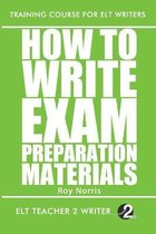 How To Write Exam Preparation Materials