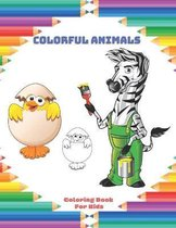 Colorful Animals - Coloring Book For Kids