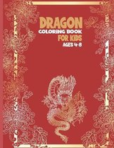 Dragon Coloring Book for Kids Ages 4-8!
