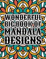 Wonderful Big Book Of Mandala Designs