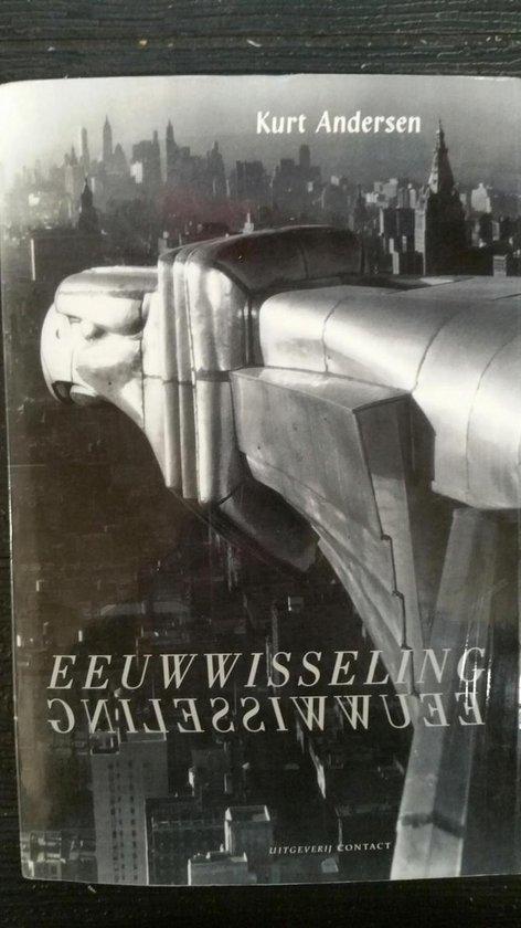 Boek cover Eeuwwisseling van Kurt Andersen
