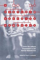 A Century of Eugenics in America