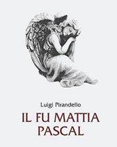 Il fu Mattia Pascal - Illustrata (Edizione italiana)