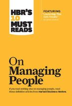 HBR's 10 Must Reads on Managing People (with featured article  Leadership That Gets Results,  by Daniel Goleman)