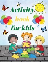 Activity Book For Kids: A Fun Kid Workbook Game For Learning, Coloring, Dot To Dots, Sudoku, Word Search and More!