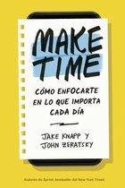 Make Time (Spanish Edition)
