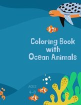 Coloring book with ocean animals: Coloring Book for Kids with Ocean Animals