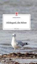 Hildegard, die Moewe. Life is a Story - story.one