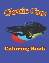 Classic Cars Coloring Book: cars coloring book for adults and kids, Unique Coloring Pages For Car Lovers