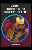 Michael Strogoff Or The Courier of the Czar