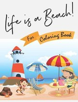Life is a Beach for Coloring Book