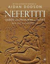 Nefertiti, Queen and Pharaoh of Egypt