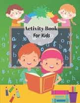 Activity Book For Kids: Awesome Mazes, Word Search, Sudoku Medium and Coloring Book for Toddlers