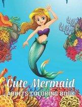 Cute Mermaid Adults Coloring Book