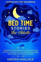 Bedtime Stories for Adults - Hypnosis for Insomnia
