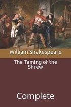 The Taming of the Shrew: Complete
