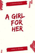 A Girl For Her