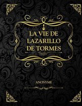 La vie de Lazarillo de Tormes