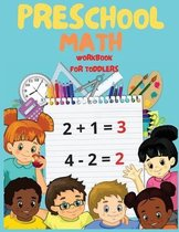 Preschool Math Workbook for Toddlers - Math Preschool Activity Book with Simple Number Tracing, Addition and Subtraction, Counting for toddlers ages 2
