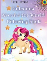 Unicorns Around the World Coloring Book