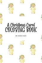 A Christmas Carol Coloring Book for Children (6x9 Coloring Book / Activity Book)