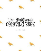The Nightingale Coloring Book for Children (8x10 Coloring Book / Activity Book)