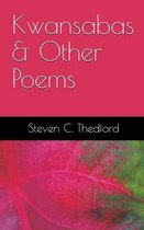 Kwansabas and Other Poems