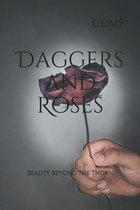 Daggers and Roses