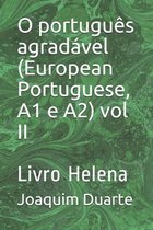 O portugues agradavel (European Portuguese, A1 e A2) vol II