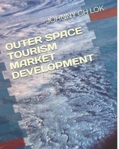 Outer Space Tourism Market Development