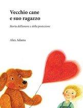 Vecchio cane e suo ragazzo: Storia dell'amore e della protezione