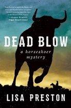 Dead Blow: A Horseshoer Mystery