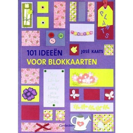 Cover van het boek '101 Ideeen voor blokkaarten' van José Kaats