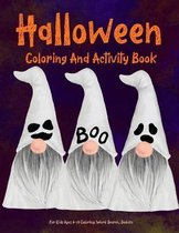 Halloween Coloring And Activity Book For Kids Ages 6-10