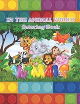 In the Animal World - Coloring Book
