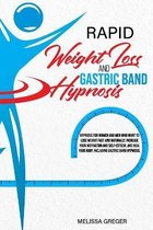 Rapid Weight Loss and Gastric Band Hypnosis