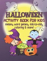 Halloween Activity Book for Kids - Mazes, Word Games, Dot-to-Dot, Coloring & More!