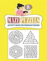 Maze and Puzzle Activity Book for pregnant Women