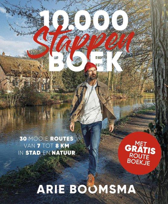 Boek cover 10.000 stappenboek van Arie Boomsma (Hardcover)