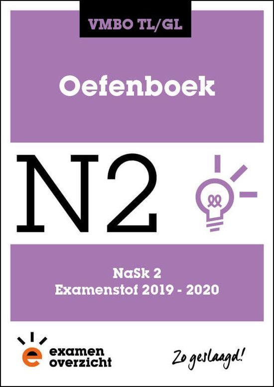 ExamenOverzicht - Oefenboek NaSk 2 VMBO TL/GL - ExamenOverzicht   Fthsonline.com