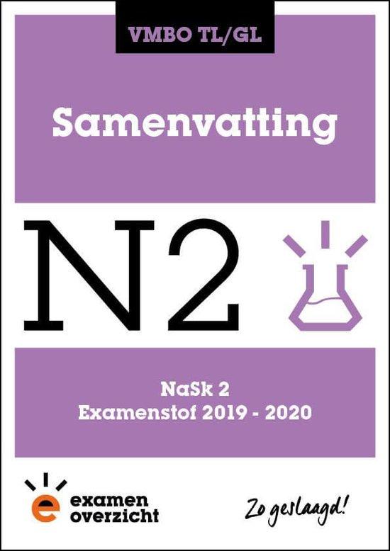 ExamenOverzicht - Samenvatting NaSk 2 VMBO TL/GL - ExamenOverzicht |