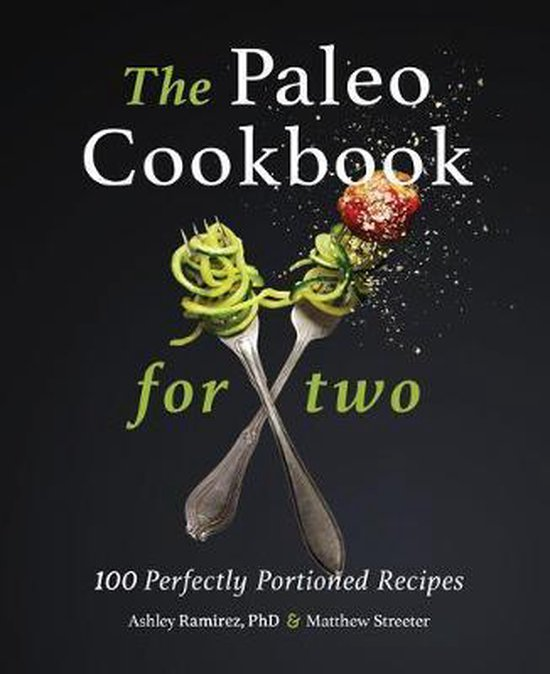 The Paleo Cookbook for Two