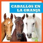 Caballos En La Granja (Horses on the Farm)