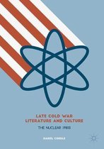 Late Cold War Literature and Culture