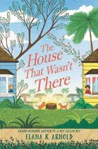 The House That Wasn't There